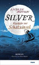 Buchcover Silver. Rückkehr zur Schatzinsel
