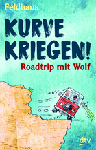 Buchcover Kurve kriegen - Roadtrip mit Wolf