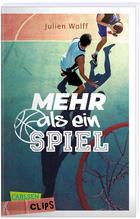 Buchcover Julien Wolff: Mehr als ein Spiel