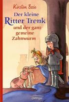 Buchcover Der kleine Ritter Trenk und der ganz gemeine Zahnwurm