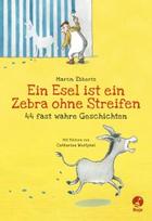 Buchcover Ein Esel ist ein Zebra ohne Streifen