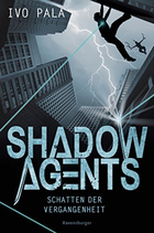 Buchcover Shadow Agents. Schatten der Vergangenheit