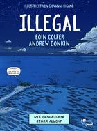 Buchcover Illegal - Die Geschichte einer Flucht