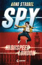 Buchcover Spy - Highspeed London