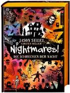 Buchcover Jason Segel und Kirsten Miller: Nightmares! Die Schrecken der Nacht