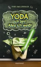 Buchcover Tom Angleberger: Yoda ich bin! Alles ich weiß!