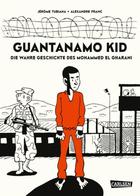 Buchcover Jérôme Tubiana: Guantanamo Kid: Die wahre Geschichte des Mohammed el Gharani