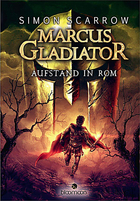 Buchcover Marcus Gladiator – Aufstand in Rom
