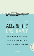 Buchcover Aristoteles und Dante entdecken die Geheimnisse des Universums