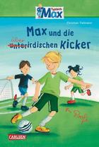 Buchcover Christian Tielmann: Max und die überirdischen Kicker