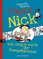Buchcover Super Nick – Ich zeig's euch, ihr Dumpfbacken!