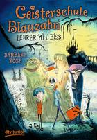 Buchcover Geisterschule Blauzahn - Lehrer mit Biss