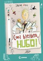 Buchcover Cool bleiben, Hugo!