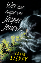Buchcover Craig Silvey: Wer hat Angst vor Jasper Jones?